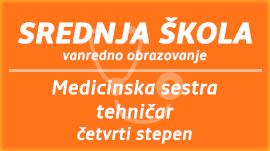 Medicinska sestra - tehničar, četvrti stepen, vandredno školovanje