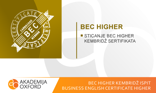 BEC Higher ispit Kembridža - Business English Certificate Higher