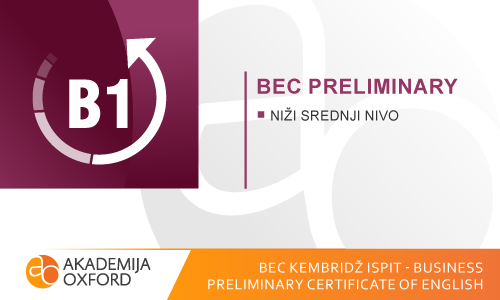 BEC Kembridž ispiti - Business Preliminary Certificate of English