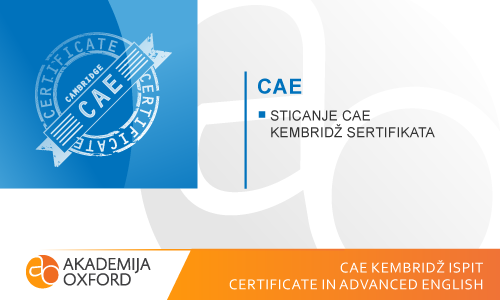 CAE ispit Kembridža - Certificate in Advanced English