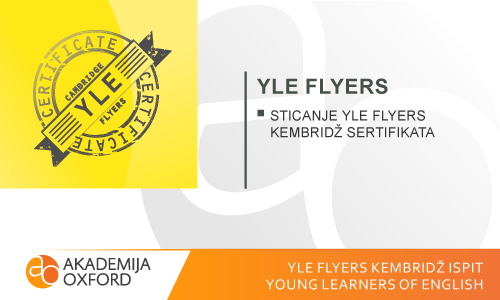 YLE Flyers ispit Kembridža - Young Learners of English