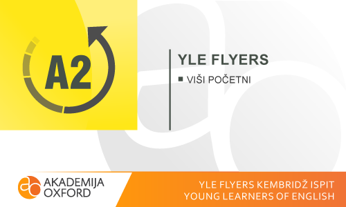 YLE Flyers Kembridž ispiti - Young Learners of English