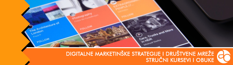 Kurs i obuka za digitalne marketinške strategije i društvene mreže