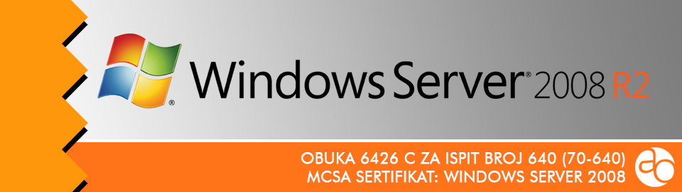 MCSA: Windows Server 2008: obuka broj 6426 C za ispit broj 70 - 640
