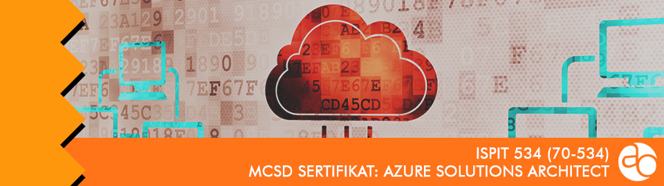 MCSD: Azure Solutions Architect: ispit broj 534 (70 - 534)