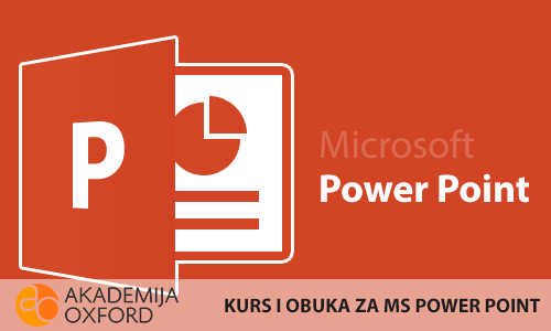 Kurs MS Power Point - Akademija Oxford