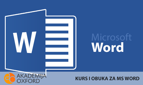 Kurs MS Word - Akademija Oxford