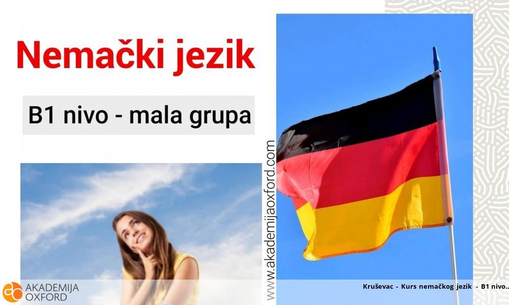 Kruševac - Kurs nemačkog jezik - B1 nivo