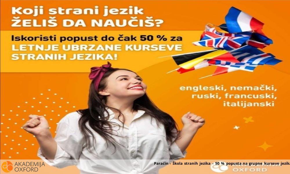 Paraćin - Škola stranih jezika - 50 % popusta na grupne kurseve jezika