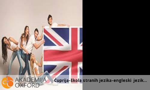 Ćuprija-škola stranih jezika-engleski jezik