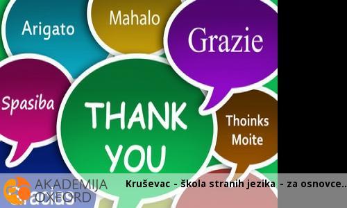 Kruševac - škola stranih jezika - za osnovce