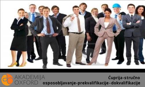Ćuprija-stručno osposobljavanje-prekvalifikacije - dokvalifikacije