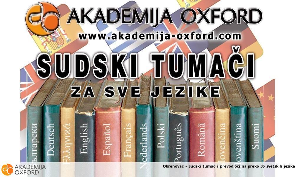 Obrenovac - Sudski tumač i prevodioci na preko 35 svetskih jezika