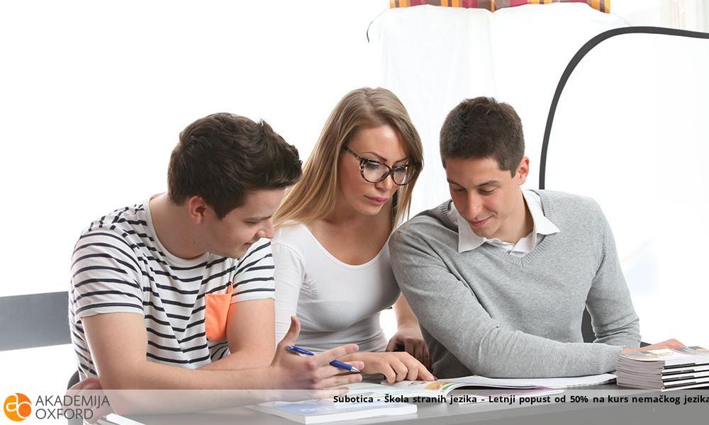 Subotica - Škola stranih jezika - Letnji popust od 50% na kurs nemačkog jezika -početni nivo A1