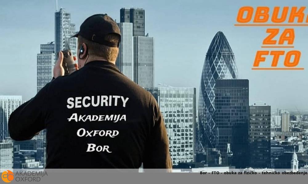 Bor - FTO - obuka za fizičko - tehničko obezbeđenje