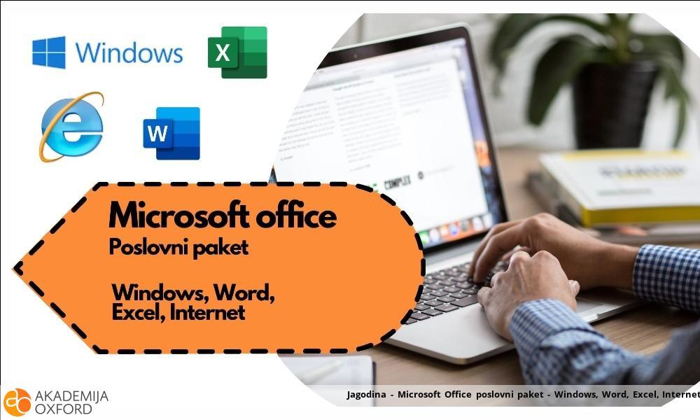 Jagodina - Microsoft Office poslovni paket - Windows, Word, Excel, Internet