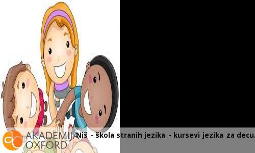 Niš - škola stranih jezika - kursevi jezika za decu