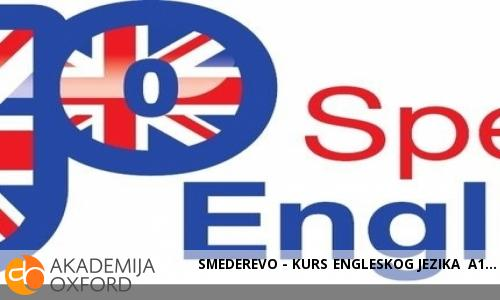 SMEDEREVO - KURS ENGLESKOG JEZIKA A1