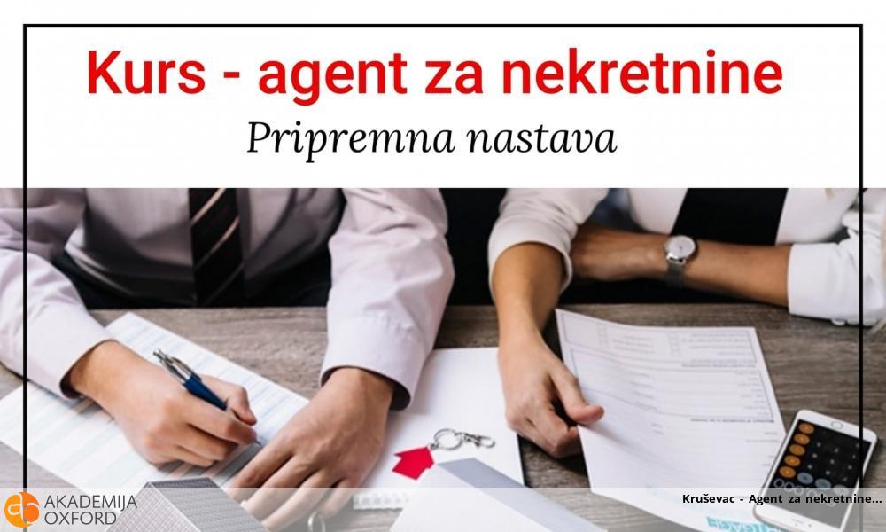 Kruševac - Agent za nekretnine