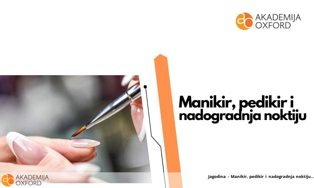 Jagodina - Manikir, pedikir i nadogradnja noktiju