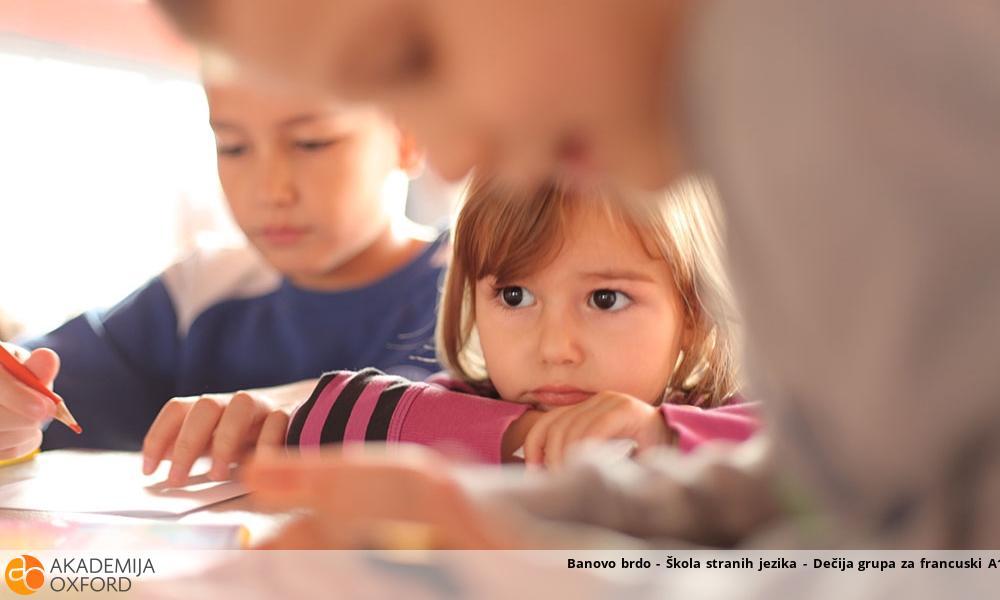 Banovo brdo - Škola stranih jezika - Dečija grupa za francuski A1