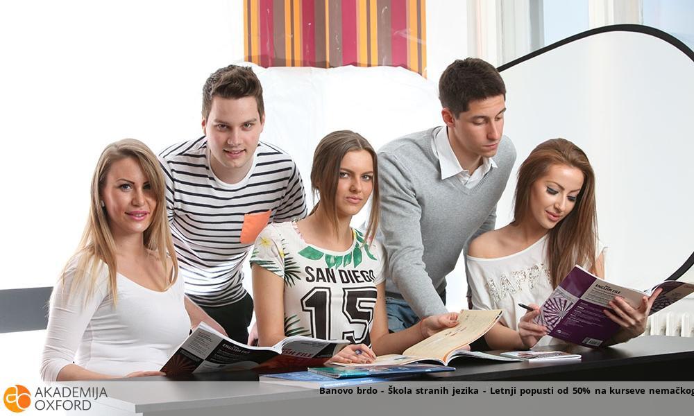 Banovo brdo - Škola stranih jezika - Letnji popusti od 50% na kurseve nemačkog i engleskog jezika!