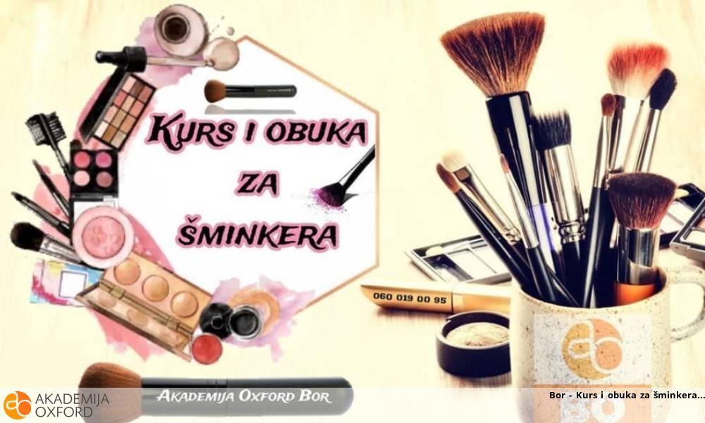 Bor - Kurs i obuka za šminkera