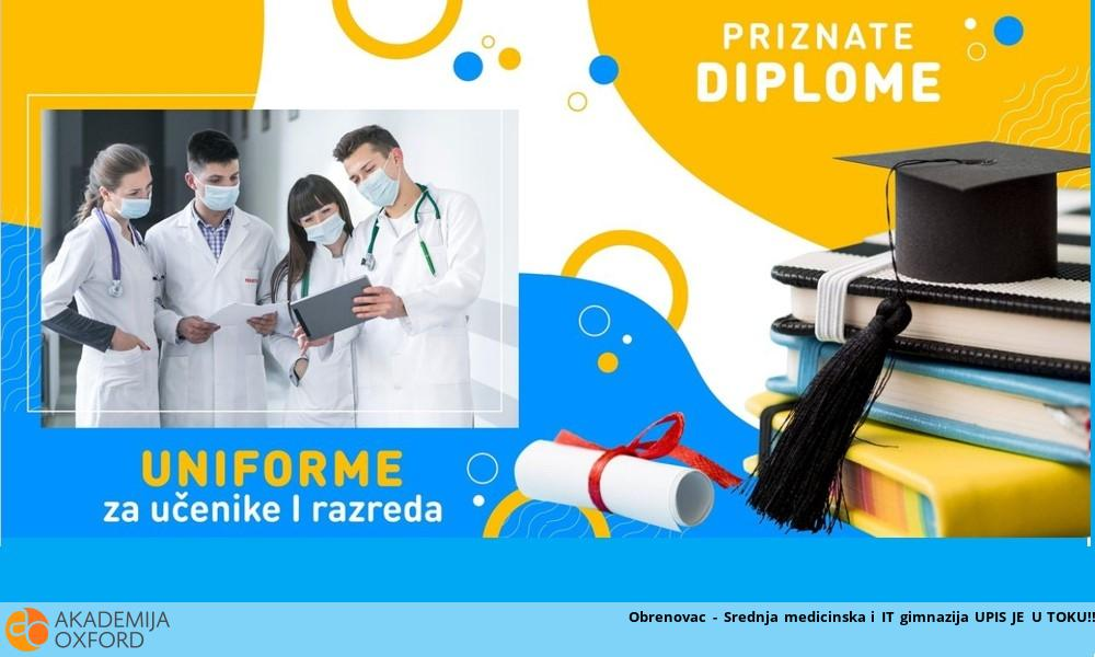 Obrenovac - Srednja medicinska i IT gimnazija UPIS JE U TOKU!!
