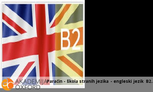 Paraćin - škola stranih jezika - engleski jezik B2