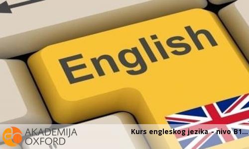 Kurs engleskog jezika - nivo B1