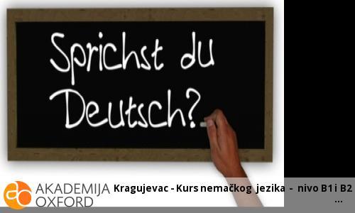 Kragujevac - Kurs nemačkog  jezika -  B1 nivo
