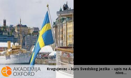 Kragujevac - kurs švedskog jezika - upis na A1 nivo