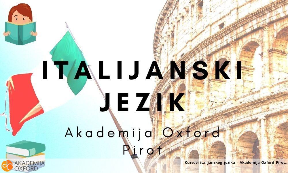 Kursevi italijanskog jezika - Akademija Oxford Pirot