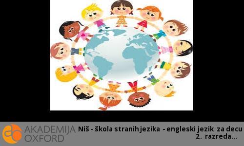 Niš - škola stranih jezika - engleski jezik za decu 2. razreda