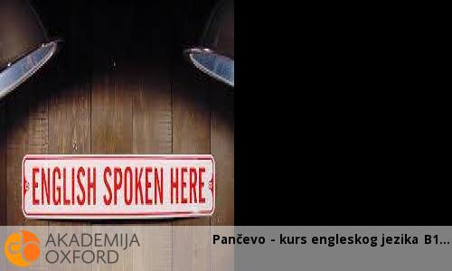 Pančevo - kurs engleskog jezika B1