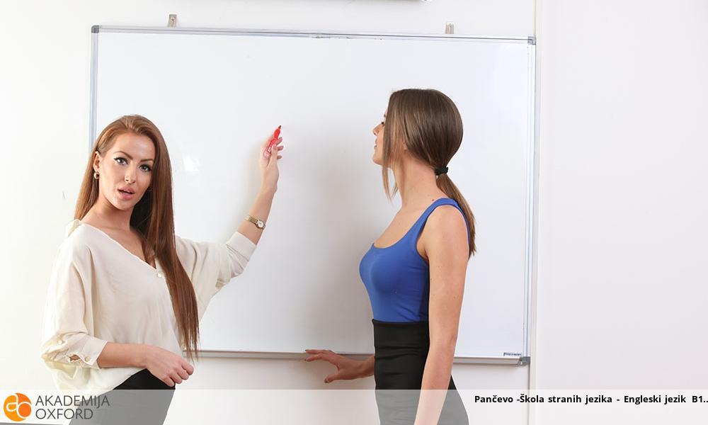 Pančevo -Škola stranih jezika - Engleski jezik B1