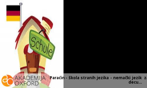 Paraćin - škola stranih jezika - nemački jezik za decu