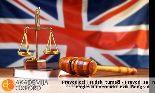 Prevodioci i sudski tumači - Prevodi sa i na engleski i nemacki jezik Beograd