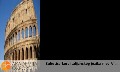 Subotica-kurs italijanskog jezika nivo A1.