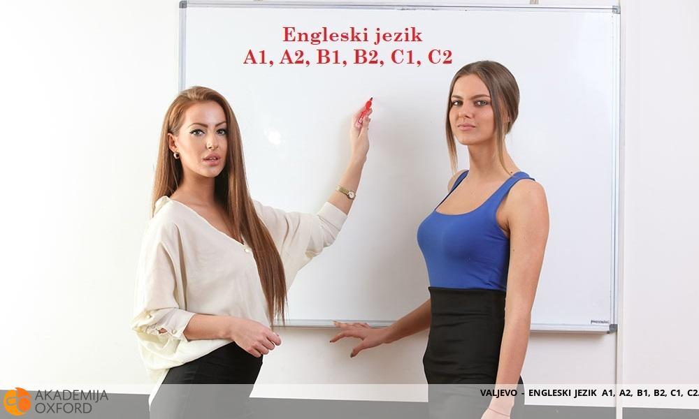 VALJEVO - ENGLESKI JEZIK A1, A2, B1, B2, C1, C2